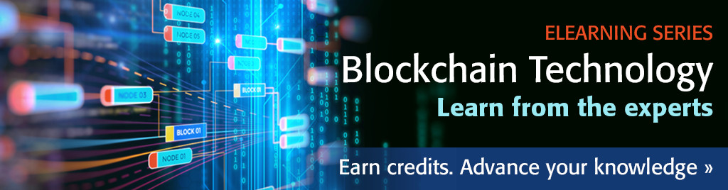 IEEE Blockchain eLearning Modules. Learn from experts. CEU and PDH credits available. Topics include fundamentals of Blockchain, potential applications, ethics, and more!