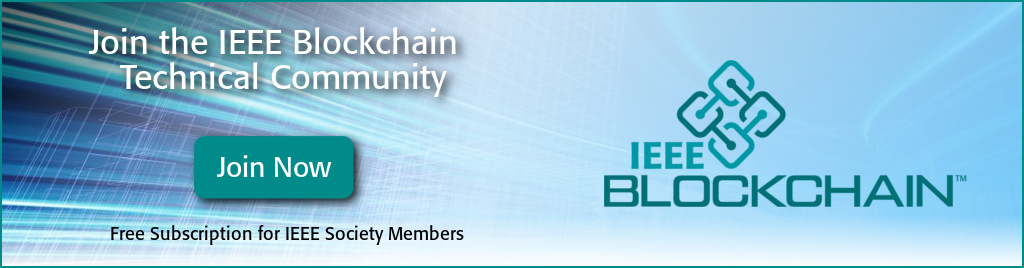 Join the IEEE Blockchain Technical Community and stay connected.