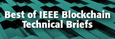 Best of IEEE Blockchain Technical Briefs
