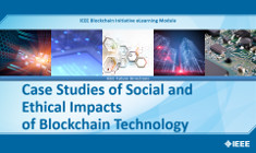 Case Studies of Social and Ethical Impacts of Blockchain Technology