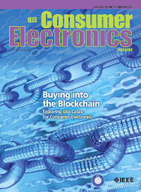 IEEE Consumer Electronics Magazine, July 2018 - Buying Into the Blockchain