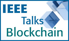 IEEE Talks Blockchain